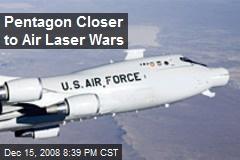 Pentagon Closer to Air Laser Wars