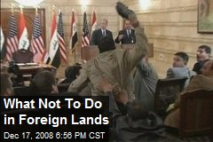 What Not To Do in Foreign Lands