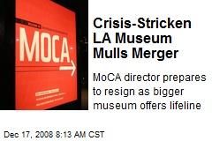 Crisis-Stricken LA Museum Mulls Merger