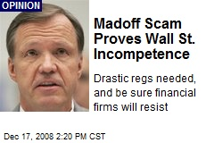 Madoff Scam Proves Wall St. Incompetence