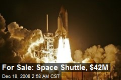 For Sale: Space Shuttle, $42M