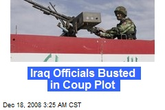 Iraq Officials Busted in Coup Plot