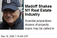 Madoff Shakes NY Real Estate Industry