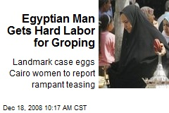 Egyptian Man Gets Hard Labor for Groping