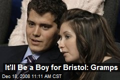 It'll Be a Boy for Bristol: Gramps