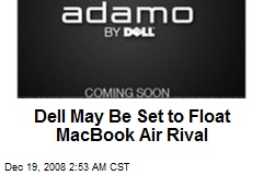 Dell May Be Set to Float MacBook Air Rival