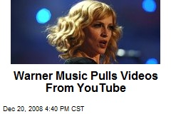 Warner Music Pulls Videos From YouTube