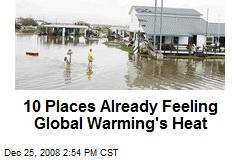 10 Places Already Feeling Global Warming's Heat