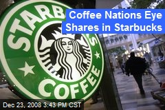 Coffee Nations Eye Shares in Starbucks
