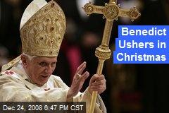 Benedict Ushers in Christmas