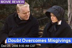 Doubt Overcomes Misgivings