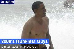 2008's Hunkiest Guys