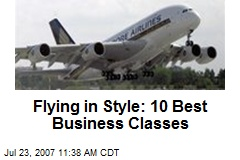 Flying in Style: 10 Best Business Classes