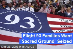 Flight 93 Families Want 'Sacred Ground' Seized