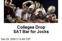 Colleges Drop SAT Bar for Jocks