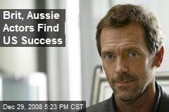Brit, Aussie Actors Find US Success