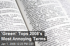 'Green' Tops 2008's Most Annoying Terms