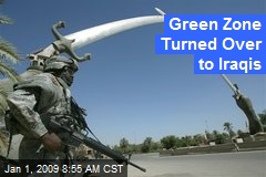 Green Zone Turned Over to Iraqis