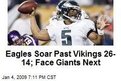 Eagles Soar Past Vikings 26-14; Face Giants Next