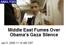 Middle East Fumes Over Obama's Gaza Silence