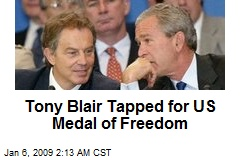 Tony Blair Tapped for US Medal of Freedom