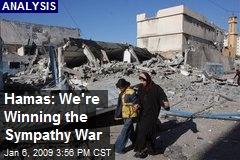 Hamas: We're Winning the Sympathy War