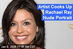 Artist Cooks Up Rachael Ray Nude Portrait