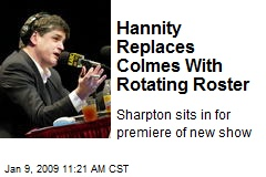 Hannity Replaces Colmes With Rotating Roster