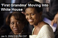 'First Grandma' Moving Into White House
