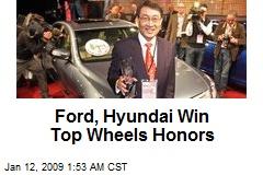 Ford, Hyundai Win Top Wheels Honors