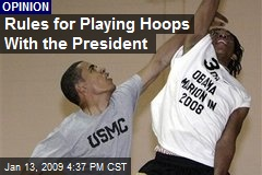 Rules for Playing Hoops With the President