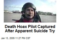 Death Hoax Pilot Captured After Apparent Suicide Try
