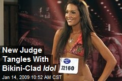 New Judge Tangles With Bikini-Clad Idol