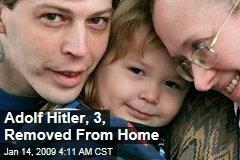 Adolf Hitler, 3, Removed From Home