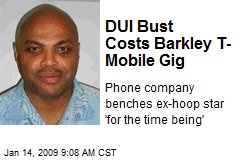 DUI Bust Costs Barkley T-Mobile Gig