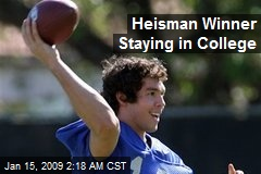 Heisman Winner Staying in College