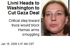 Livni Heads to Washington to Cut Gaza Deal