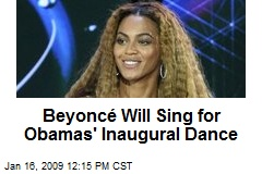 Beyoncé Will Sing for Obamas' Inaugural Dance