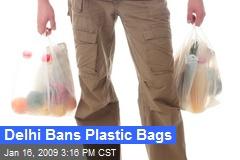 Delhi Bans Plastic Bags