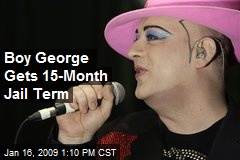 Boy George Gets 15-Month Jail Term