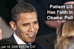 Patient US Has Faith in Obama: Poll