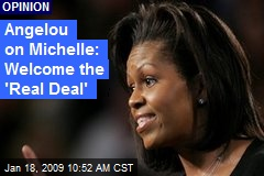 Angelou on Michelle: Welcome the 'Real Deal'