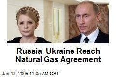 Russia, Ukraine Reach Natural Gas Agreement