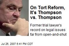 On Tort Reform, It's Thompson vs. Thompson