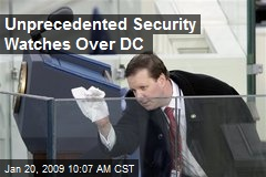 Unprecedented Security Watches Over DC