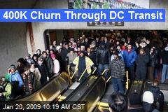 400K Churn Through DC Transit