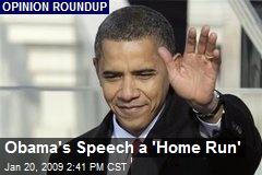 Obama's Speech a 'Home Run'