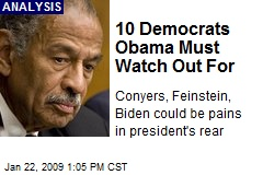 10 Democrats Obama Must Watch Out For
