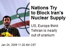 Nations Try to Block Iran's Nuclear Supply
