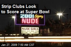 Strip Clubs Look to Score at Super Bowl